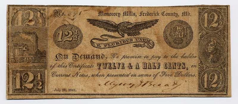 Monocacy Mills, Maryland, Monocacy Mills, 1841, 12 1/2 cents